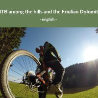 MTB among the hills and the Friulian Dolomites - English