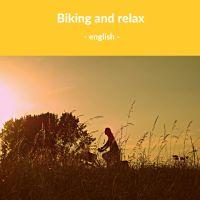 Biking and relax - English