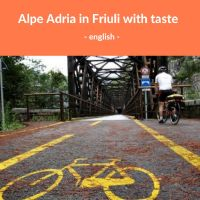 Alpe Adria in Friuli with taste - English