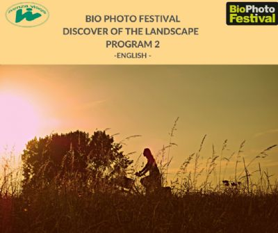 BIO PHOTO FESTIVAL AND DISCOVER OF THE LANDSCAPE 4 DAYS-3 NIGHTS