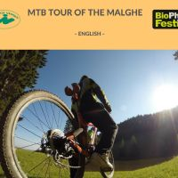 BIO PHOTO FESTIVAL MTB TOUR OF THE MALGHE